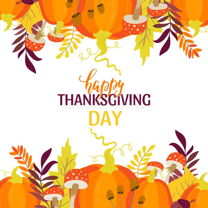 Thanksgiving day greeting card with pumpkins, maple leaves. Vector Thanksgiving day greeting card with pumpkins, maple leaves, mushrooms and acorns on white stock illustration