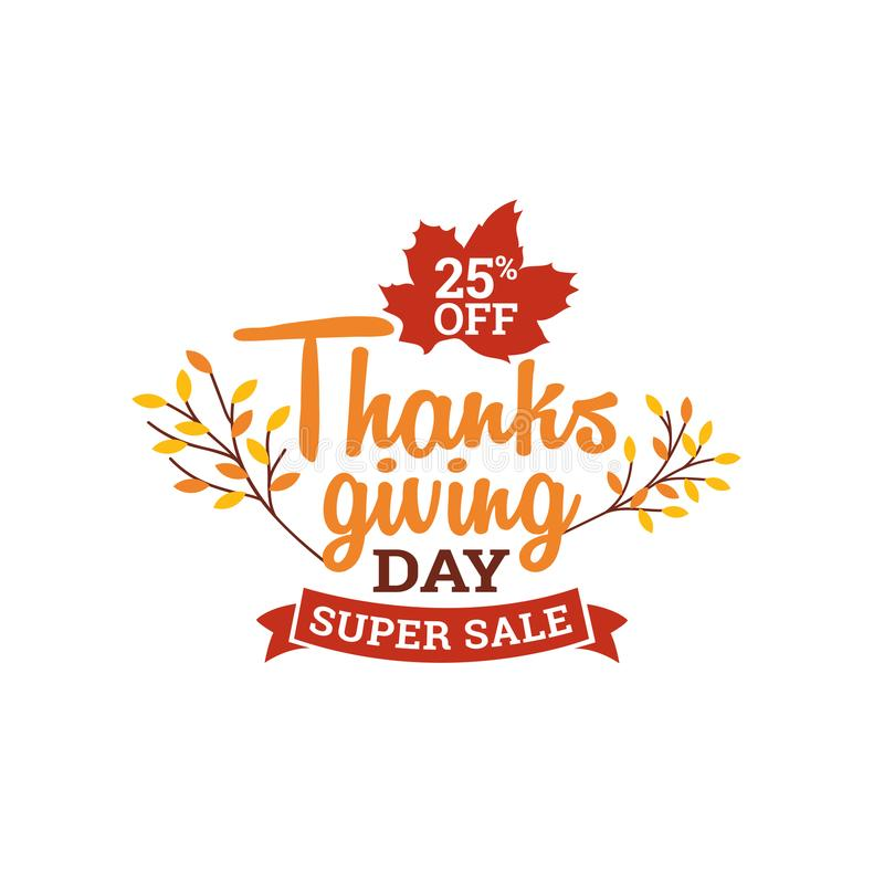 Thanksgiving day super sale badge. typography with autumn fall dry leaf and ribbon vector illustration. Element for online shop web, banner, poster, flyer stock illustration