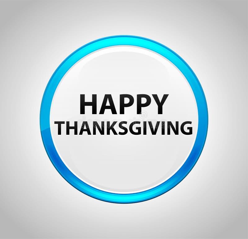 Thanksgiving heureux autour de bouton poussoir bleu photographie stock libre de droits
