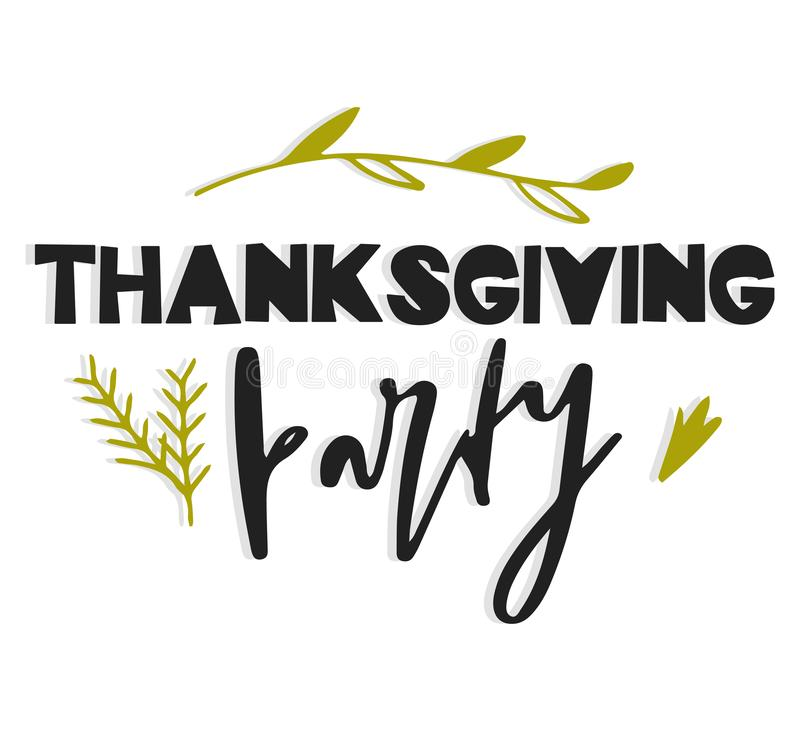 Thanksgiving party. Hand drawn vector illustration. Autumn color poster. Good for scrap booking, posters, greeting cards. Banners, textiles, gifts, shirts stock illustration