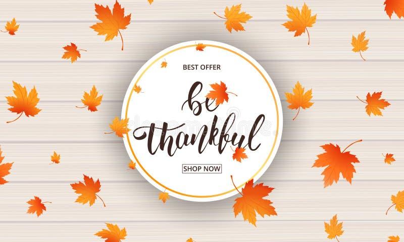 thanksgiving Seien Sie dankbarer Kalligraphie- und Fallenherbstlaub vektor abbildung