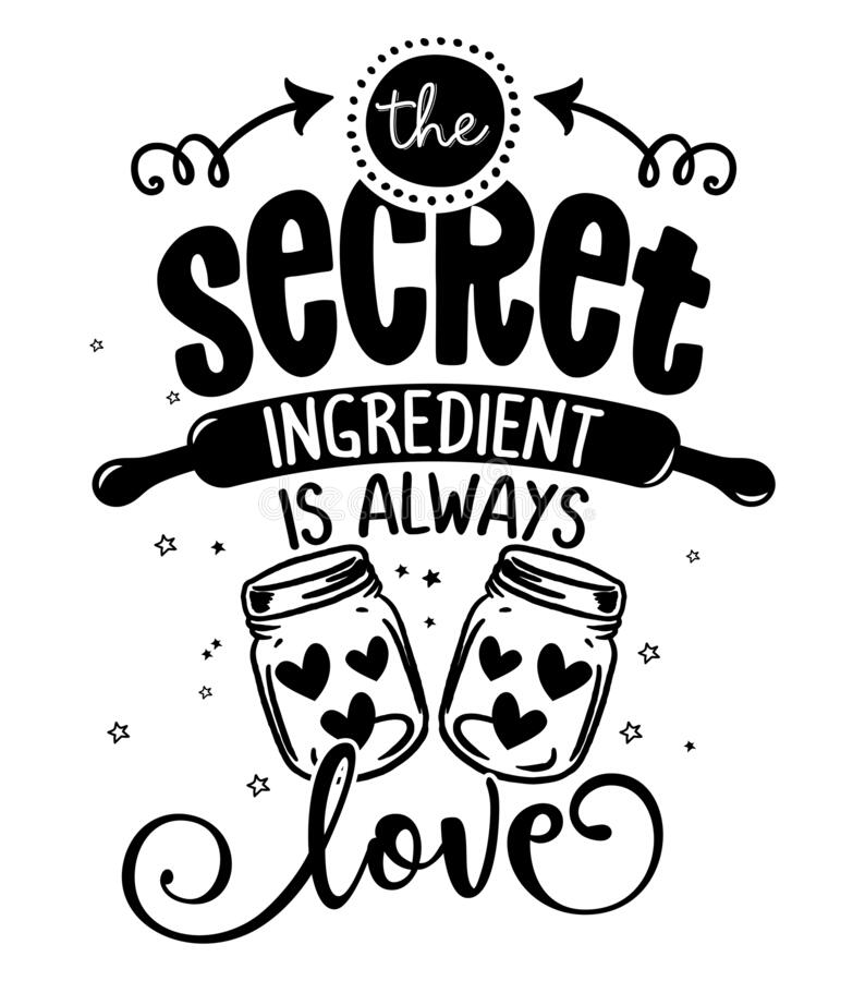 Free The Secret Ingredient Is Always Love - SASSY Calligraphy Phrase For Kitchen Towels. Royalty Free Stock Photo - 213720475