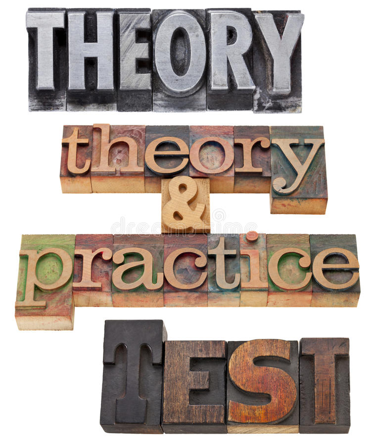 Theory, Practice And Test Stock Photo
