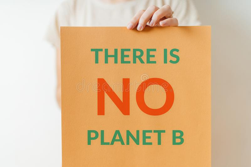 There is no planet b - ecology sign of protest for green future of planet earth stock photos