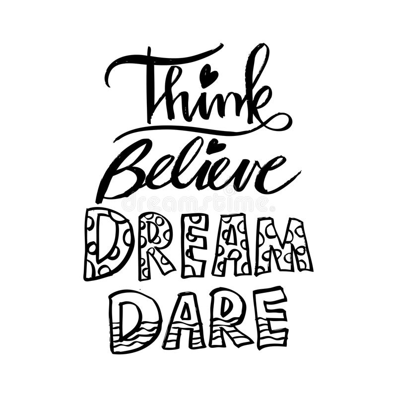 Think Believe Dream Dare. royalty free illustration
