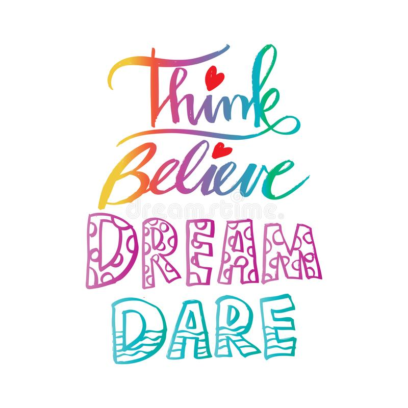 Think Believe Dream Dare. stock illustration