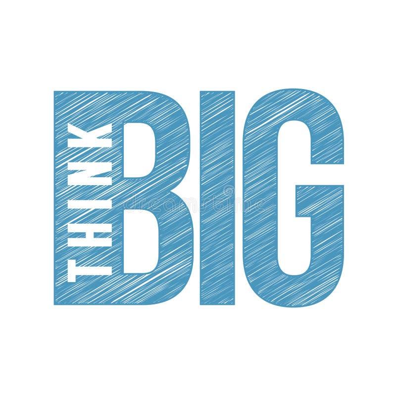 Think BIG scribble text. illustration line graphic stock illustration