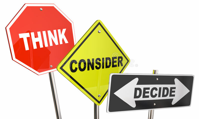 Think Consider Decide Options Choices Signs. 3d Illustration vector illustration