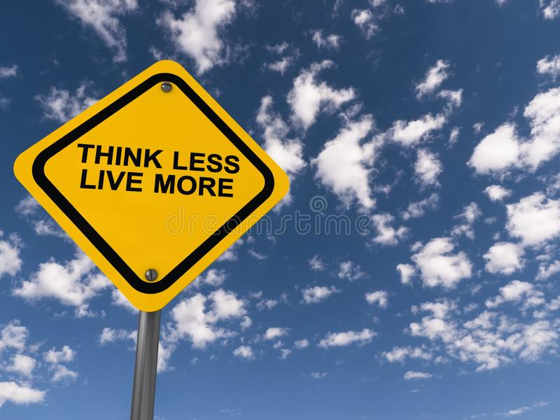 Think less live more traffic sign stock illustration