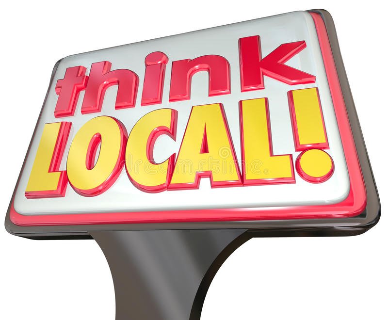 Think Local Words SIgn Advertising Community Stores Retail Business stock illustration