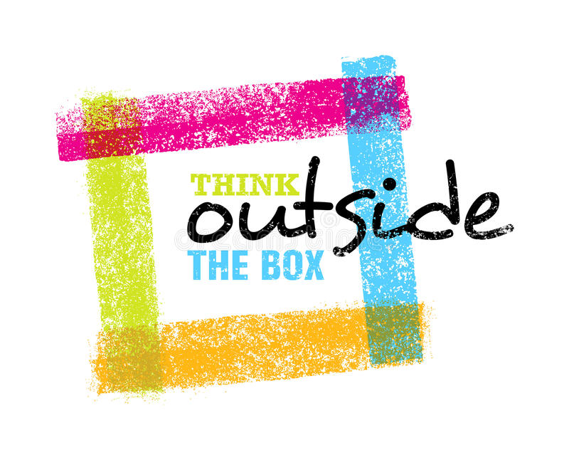 Think outside the box artistic grunge motivation creative lettering composition. Vector design element stock illustration