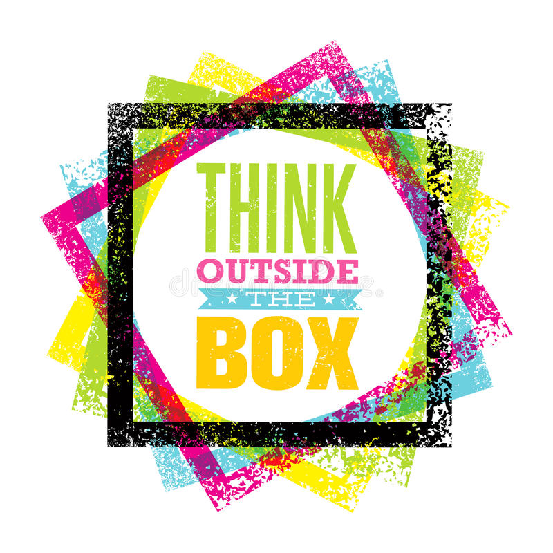 Think outside the box artistic grunge motivation creative lettering composition. Vector design element royalty free illustration