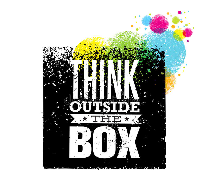 Think outside the box artistic grunge motivation creative lettering composition. Vector design element.  vector illustration