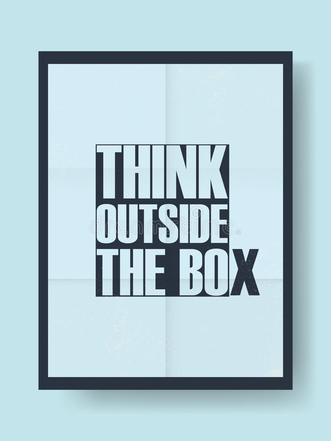 Think outside the box motivational poster with creative typography quote. stock illustration