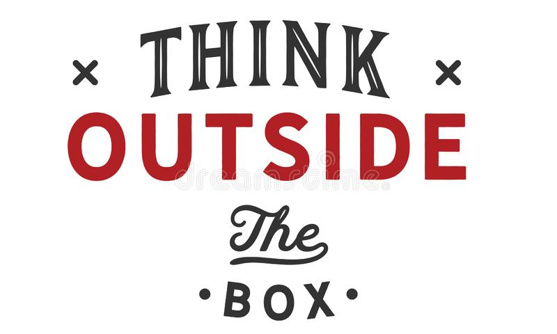 Think outside the box quote. Illustration stock illustration