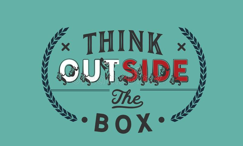 Think outside the box quote. Illustration vector illustration
