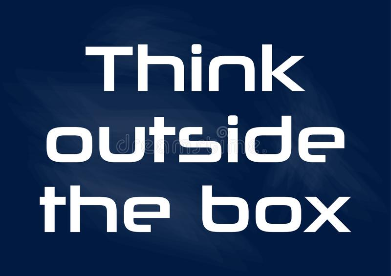 Think outside the box Quote phrase Vector illustration stock illustration