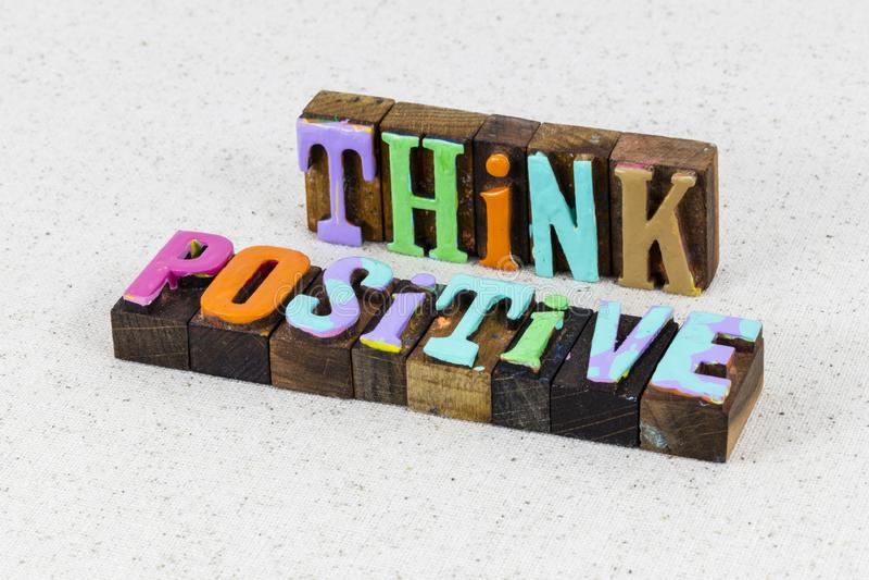 Think positive attitude thinking optimism move forward believe royalty free stock image