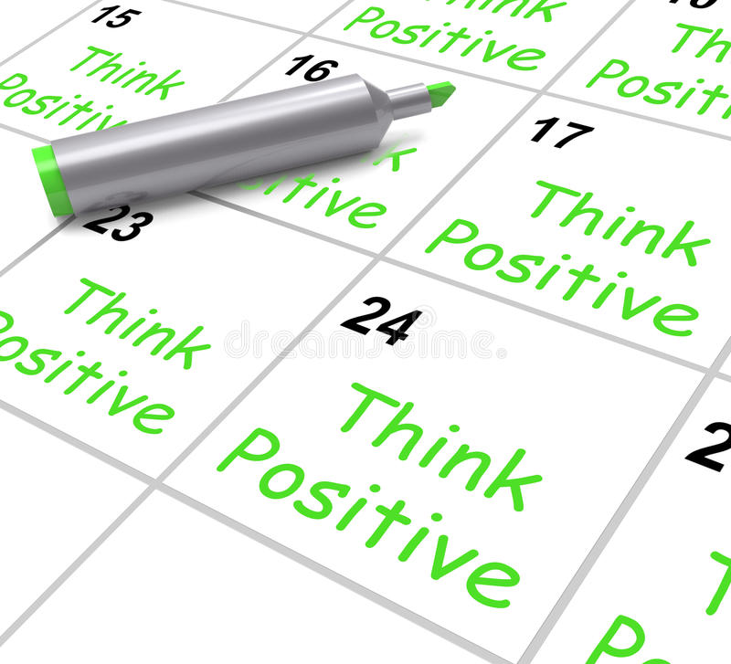 Think Positive Calendar Means Optimism And stock illustration
