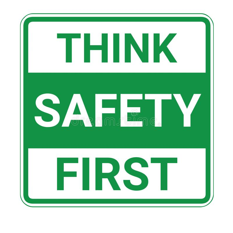 Think safety first sign stock illustration