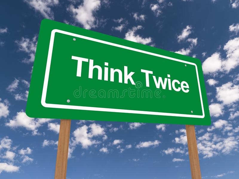 Think twice green and white sign stock image