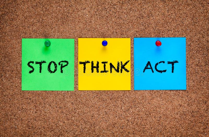 Three blanks post-it notes on corkboard with words Stop, Think, Act stock image