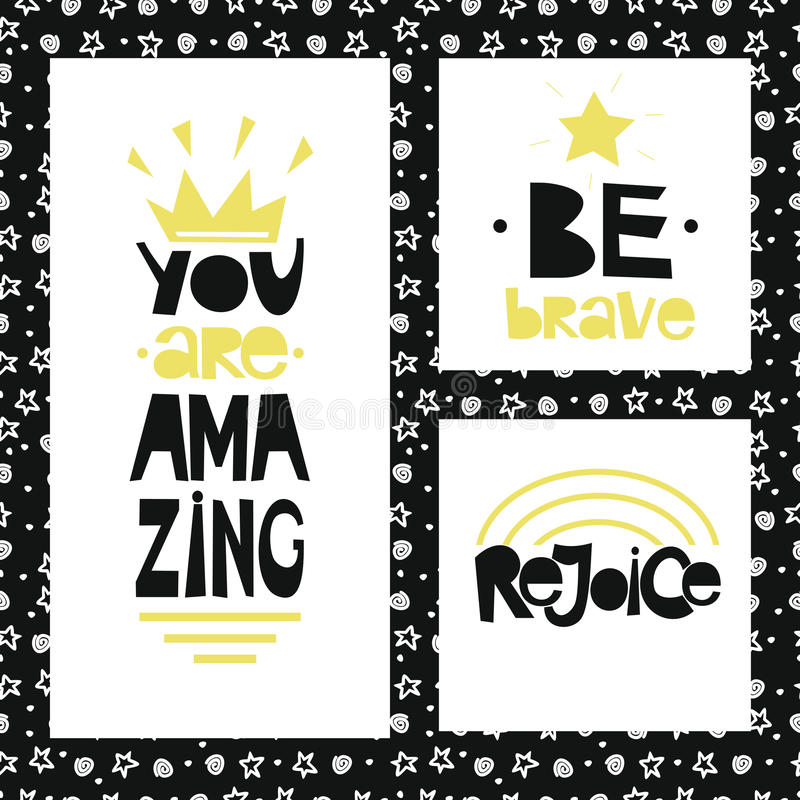 Three sentences on black background of stars and spirals. Be brave. You are amazing. Rejoice. vector illustration