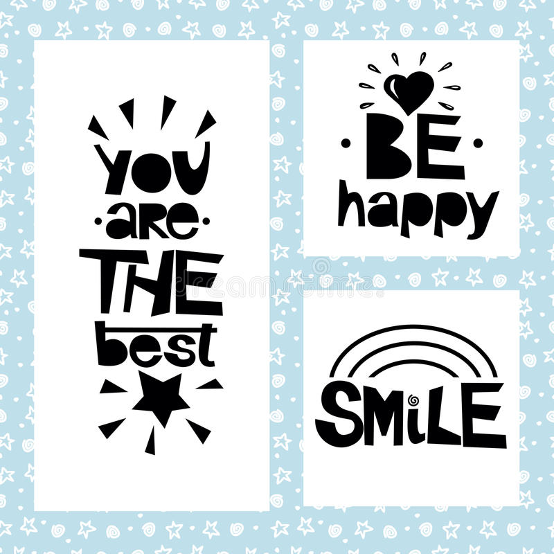 Three sentences on black background of stars and spirals. Be happy. You are the best. Smile. royalty free illustration