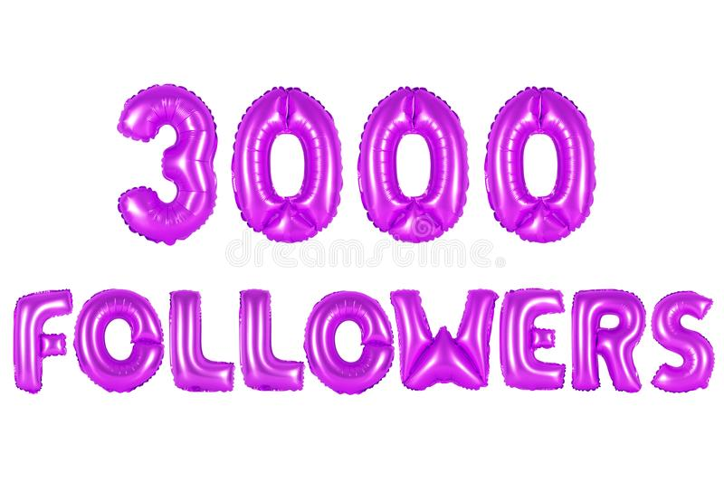 Three thousand followers, purple color. Purple alphabet balloons, 3000 three thousand followers, purple number and letter balloon royalty free stock photography