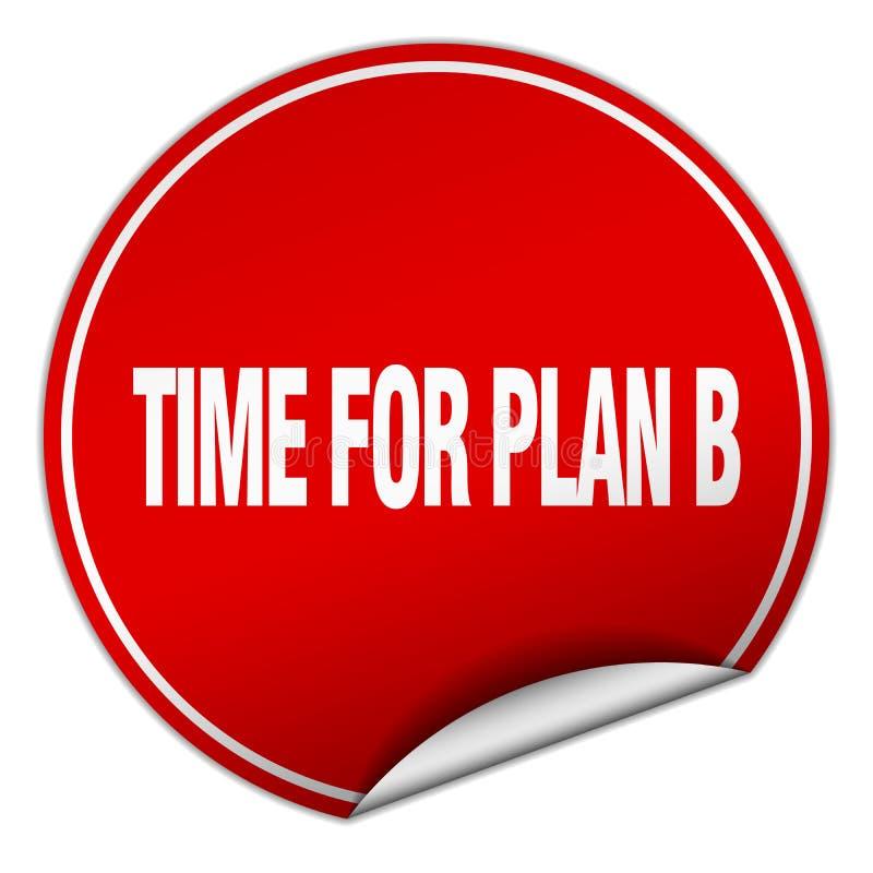 tid för klistermärke för plan b vektor illustrationer