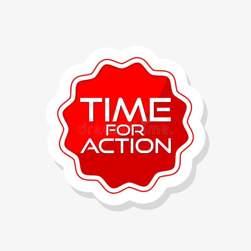tid f?r handlingklisterm?rke Time för handling isolerat tecken royaltyfri illustrationer