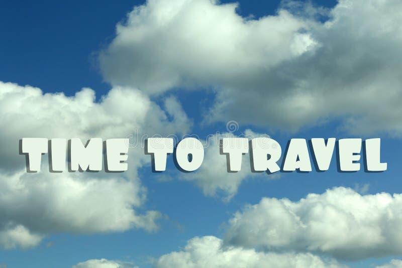 Tiempo de la inscripción para viajar en el cielo azul con las nubes fotos de archivo libres de regalías
