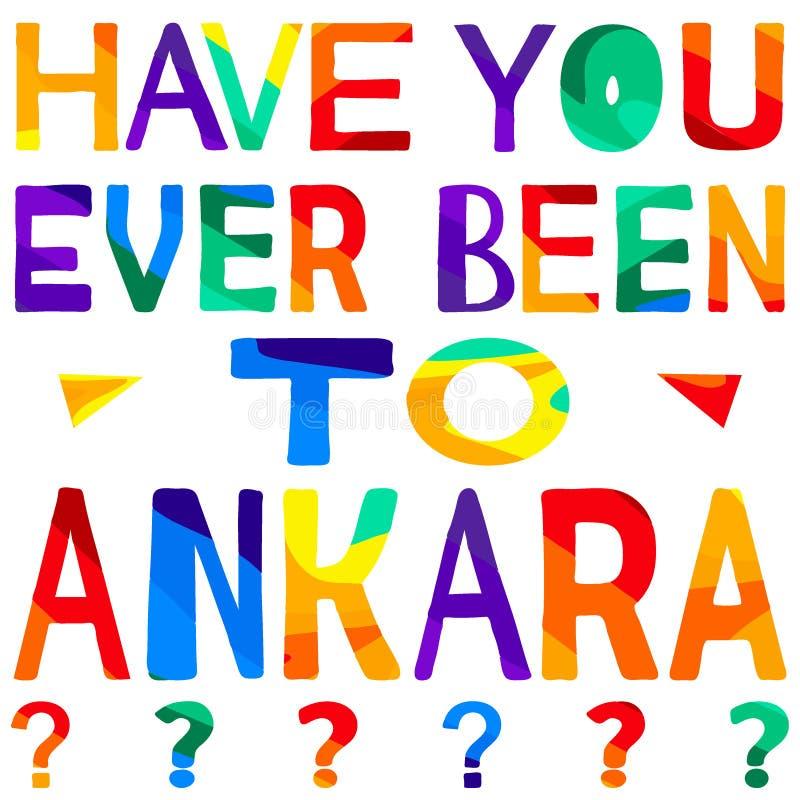 Tiene usted nunca estado a Ankara - inscripción brillante ?olorful libre illustration