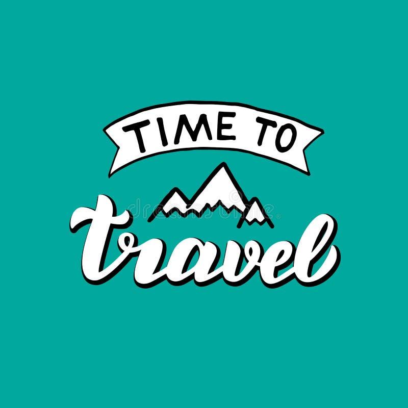 Tijd om druk te reizen In van letters voorziende motievenaffiche De vakantieconcept van de zomer vector illustratie