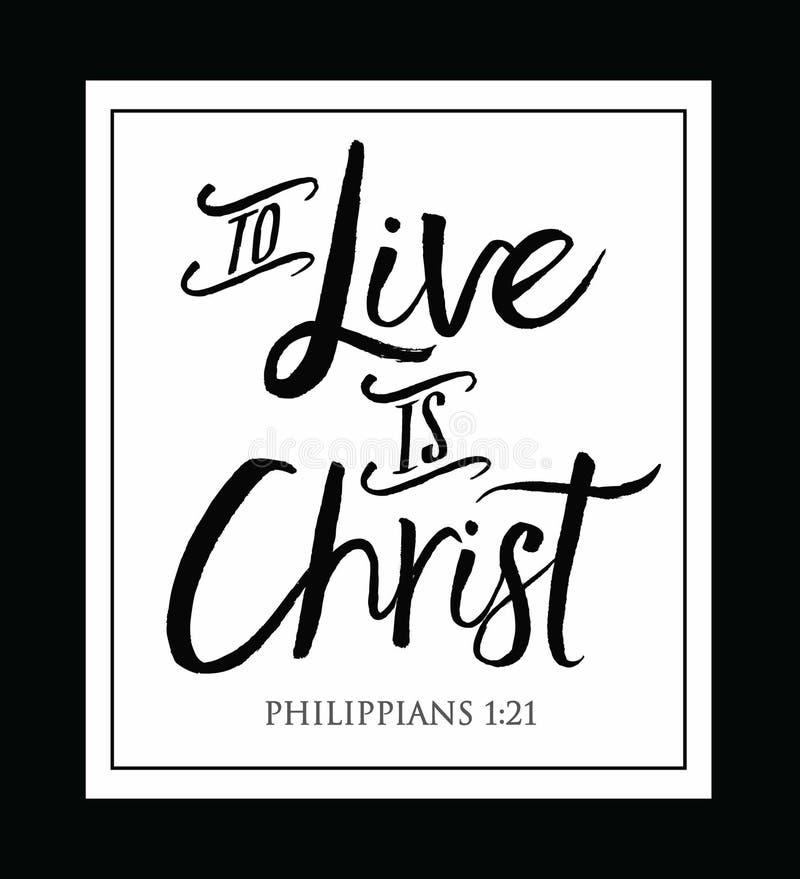 Till Live är Kristus royaltyfri illustrationer