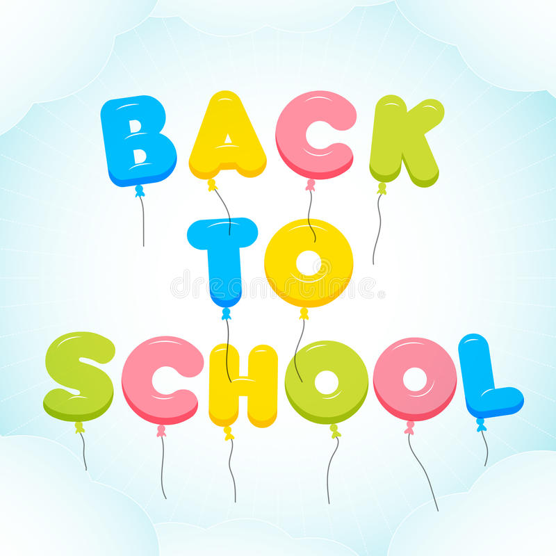 tillbaka bakgrundsskola till Ballongbokstäver, färgrik text Rundat halv-genomskinligt, bubblabokstäver i en blå himmel stock illustrationer