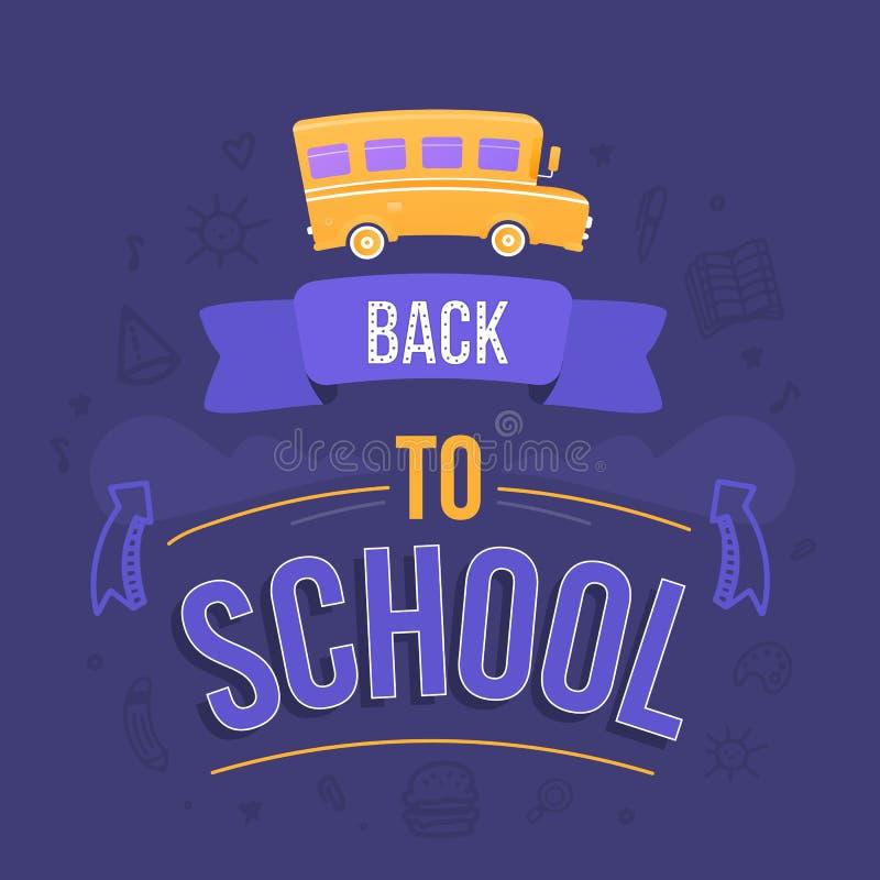 Tillbaka till skolatypografidesignen med bussen, utbildningsbegrepp Vektorillustration för hälsningkortet, baner, reklamblad vektor illustrationer
