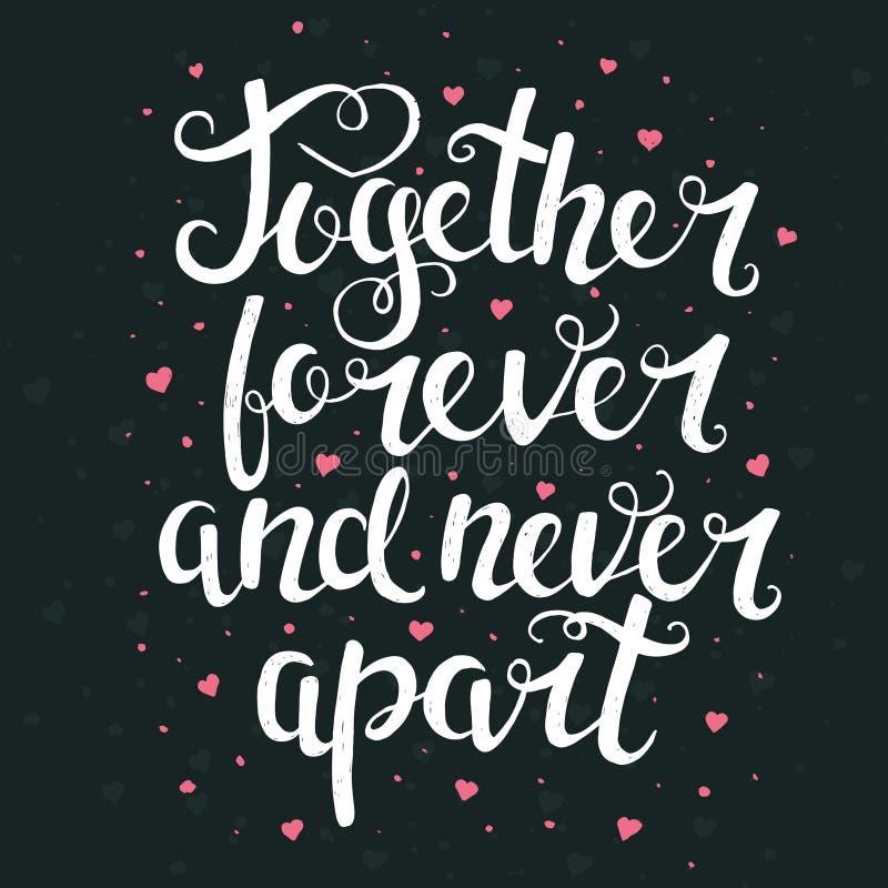 Tillsammans för evigt och aldrig ifrån varandra Hand dragen typografiaffisch stock illustrationer