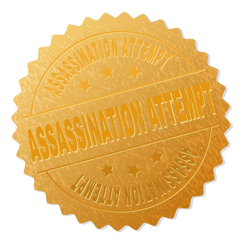 Timbre d'insigne de TENTATIVE d'ASSASSINAT d'or illustration de vecteur