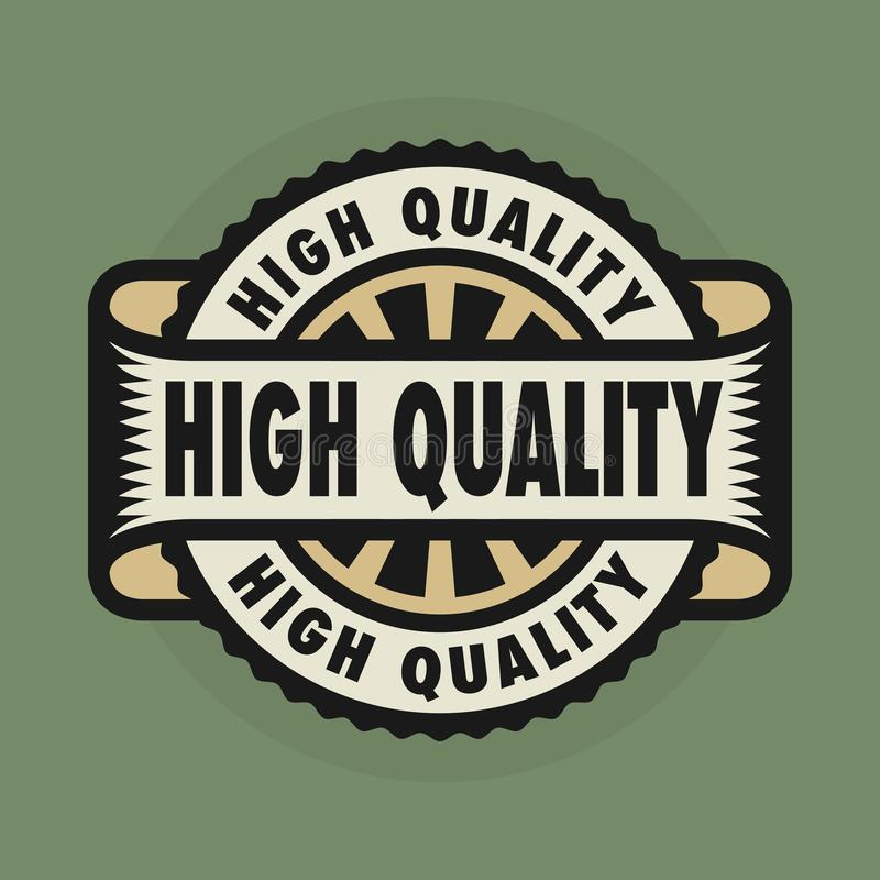 Timbre ou emblème avec le texte de haute qualité illustration stock