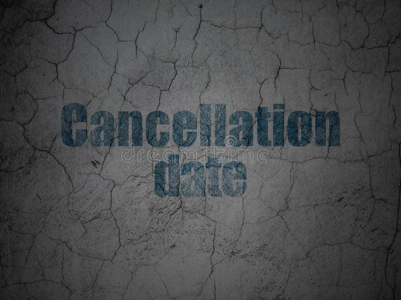 Time concept: Cancellation Date on grunge wall background. Time concept: Blue Cancellation Date on grunge textured concrete wall background royalty free illustration