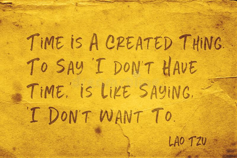 Created thing Lao Tzu. Time is a created thing - ancient Chinese philosopher Lao Tzu quote printed on grunge yellow paper stock illustration