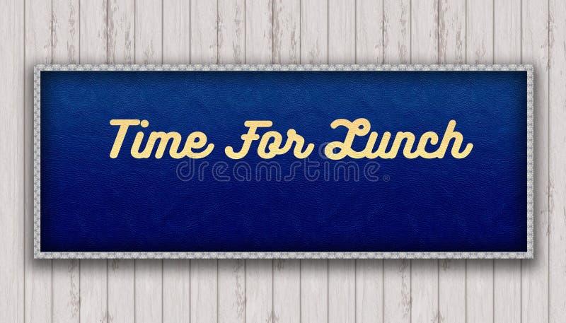 TIME FÖR LUNCH som är handskriven på hängning för målning för blåttlädermodell royaltyfri illustrationer
