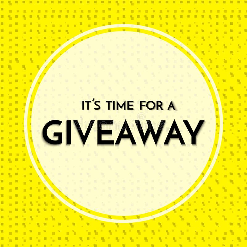 Time for a giveaway - banner template. Giveaway phrase on yellow and white background. vector illustration