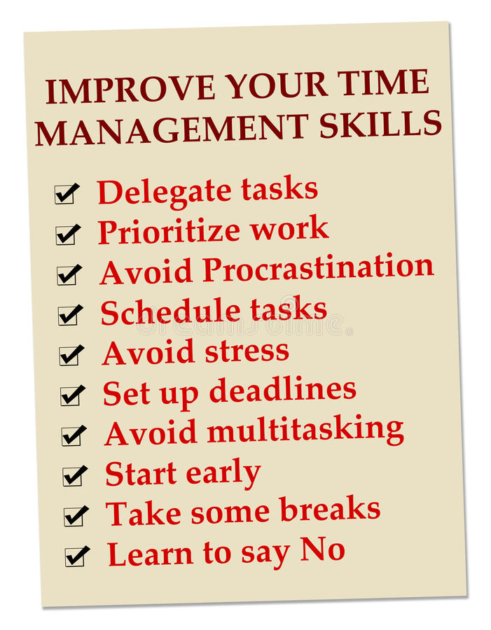 time management skills Appropriately managing your workload in a timely manner is a necessary  professional and personal skill to help you improve your time.