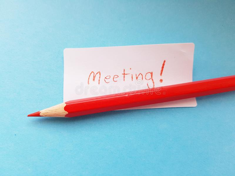 Time for meeting. Business concept. Pencil and message. stock images