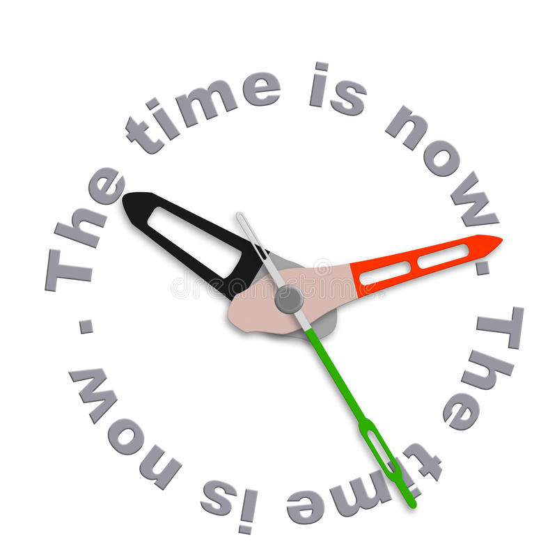 The time is now. Live in the present not in the future or the past act now living day to day clock counting down stock illustration