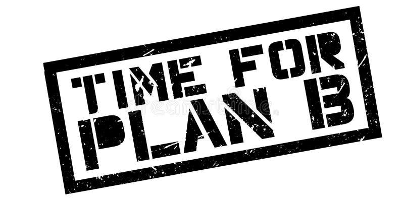 Time for plan B rubber stamp. On white. Print, impress, overprint. Change of plan, rework, next target, strategic move, flexible approach, decision making vector illustration