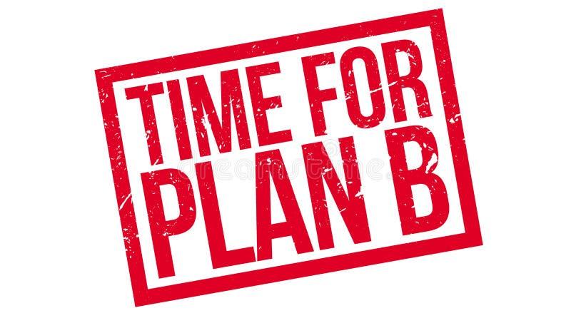 Time for plan B rubber stamp. On white. Print, impress, overprint. Change of plan, rework, next target, strategic move, flexible approach, decision making stock illustration