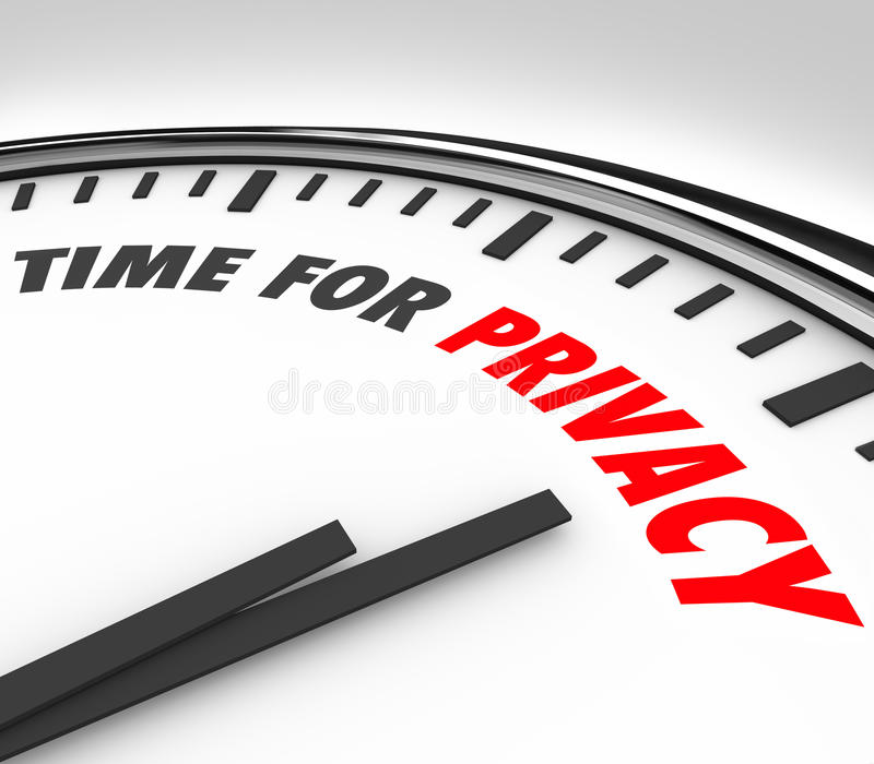 Time for Privacy Clock Protect Personal Sensitive Information Da. Time for Privacy words on a 3d clock face sensitive personal information data safety royalty free illustration